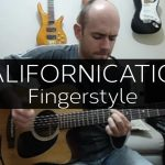 Red Hot Chili Peppers – Californication fingerstyle tabs (Leandro Kasan)