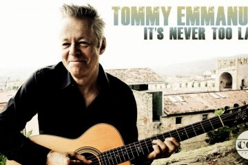 Tommy Emmanuel - It's Never Too Late fingerstyle tabs
