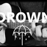Bring Me The Horizon – Drown fingerstyle tabs (Piotr Podlecki)