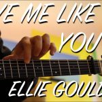 Ellie Goulding – Love Me Like You Do fingerstyle tabs (Gareth Evans)