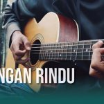 Fiersa Besari – Celengan Rindu fingerstyle tabs (Iqbal Gumilar)
