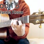 Maroon 5 – Don't Wanna Know fingerstyle tabs (Seiji Igusa)