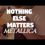 Metallica – Nothing Else Matters fingerstyle tabs (Fabio Lima)