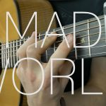 Tears For Fears/Gary Jules – Mad World fingerstyle tabs (James Bartholomew)