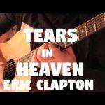 Eric Clapton – Tears in heaven fingerstyle tabs (Fabio Lima)