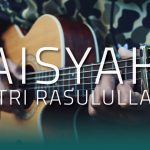 SABYAN – Aisyah Istri Rasulullah fingerstyle tabs (Iqbal Gumilar)