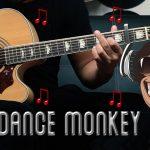 Tones And I – Dance Monkey fingerstyle tabs (Hebert Freire)