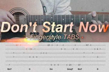Dua Lipa - Don't Start Now fingerstyle tabs