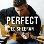 Ed Sheeran – Perfect fingerstyle tabs (Piotr Szumlas)