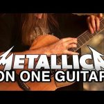 Metallica – One fingerstyle tabs (Mike Dawes)