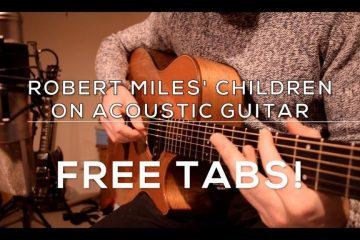 Robert Miles - Children fingerstyle tabs