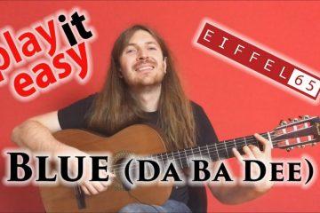 Eiffel 65 – Blue (Da Ba Dee) fingerstyle tabs