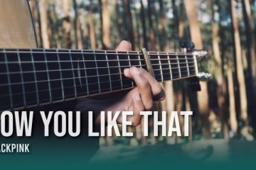 BLACKPINK – How You Like That fingerstyle tabs (Iqbal Gumilar)