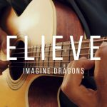 Imagine Dragons – Believer fingerstyle tabs (Iqbal Gumilar)