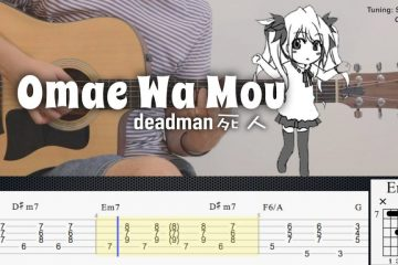 Deadman – Omae Wa Mou fingerstyle tabs
