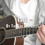 The Goo Goo Dolls – Iris fingerstyle tabs (Peter John)