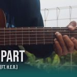 Daniel Caesar ft. H.E.R. – Best Part fingerstyle tabs (Iqbal Gumilar)