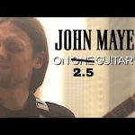 John Mayer – Slow Dancing In A Burning Room fingerstyle tabs (Mike Dawes)