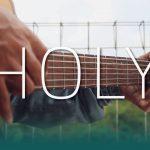 Justin Bieber – Holy fingerstyle tabs (Iqbal Gumilar)