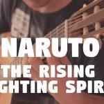 Naruto – The Rising Fighting Spirit fingerstyle tabs (Fabio Lima)