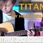 Celine Dion – My heart will go on fingerstyle tabs