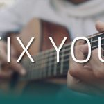 Coldplay – Fix You fingerstyle tabs (Iqbal Gumilar)