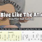 Sista Prod (ft. Subvrbs) – Eyes Blue Like The Atlantic fingerstyle tabs
