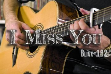 Blink-182 – I Miss You fingerstyle tabs (Peter John)