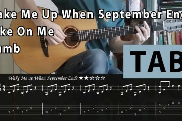 Wake Me Up When September Ends | Take On Me (last of us) | Numb fingerstyle tabs