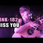 Blink182 – I Miss You fingerstyle tabs (Luca Stricagnoli)
