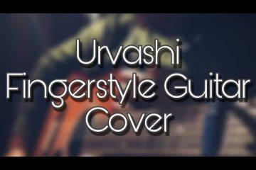 A.R. Rahman – Urvashi Urvashi fingerstyle tabs (Lalit Karel)