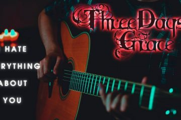 Three Days Grace – I Hate Everything About You fingerstyle tabs