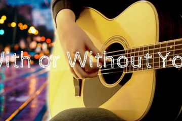 U2 – With or Without You fingerstyle tabs (Daria Semikina)