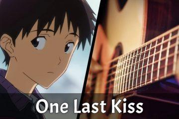 Evangelion: 3.0+1.0 ED – One Last Kiss fingerstyle tabs (Robert Chen)