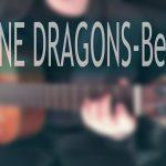 Imagine Dragons – Believer fingerstyle tabs