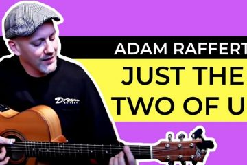 Grover Washington Jr – Just the Two of Us fingerstyle tabs (Adam Rafferty)